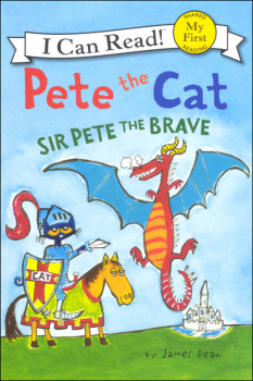 Pete the Cat: Sir Pete the Brave (I Can Read! My First)