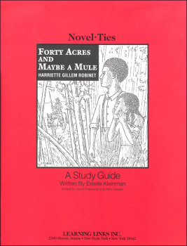 Forty Acres and Maybe a Mule Novel-Ties Study Guide
