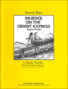 Murder on the Orient Express Novel-Ties Study Guide