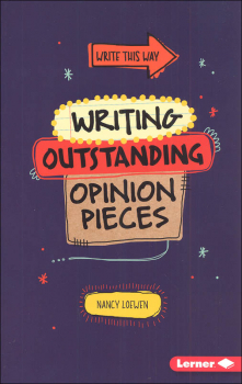 Writing Outstanding Opinion Pieces (Write This Way)