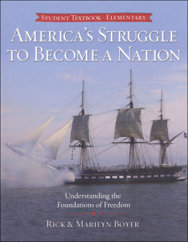 America's Struggle to Become a Nation Student Textbook