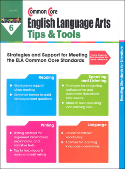 Common Core English Language Arts Tips & Tools Grade 6