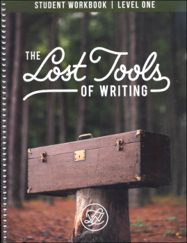 Lost Tools of Writing: Level One Student Workbook