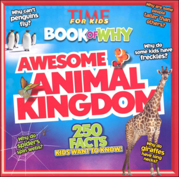 Time For Kids Book of Why: Awesome Animal Kingdom
