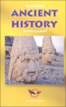 Teaching Ancient History with Games (Teaching History with Games Booklets)