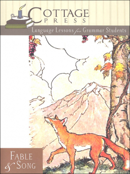 Fable & Song Student Book (Language Arts for Grammar Students)