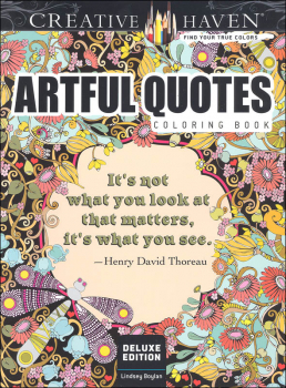 Deluxe Edition Artful Quotes Coloring Book (Creative Haven)
