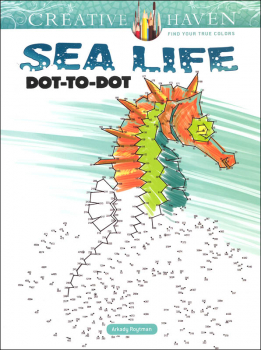 Sea Life Dot-to-Dot (Creative Haven)