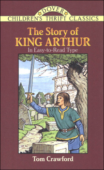Story of King Arthur (Children's Thrift Edition)