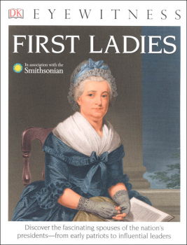 First Ladies (Eyewitness Book)