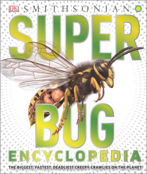Super Bug Encyclopedia (Smithsonian)