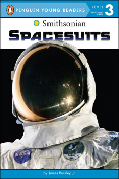 Spacesuits (Penguin Young Readers Level 3)