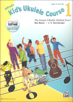 Alfred's Kid's Ukulele Course 1: Book & Online Audio