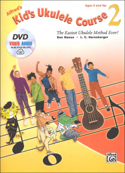 Alfred's Kid's Ukulele Course 2: Book, DVD & Online Audio & Video