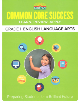 Barron's Common Core Success: Grade 1 English Language Arts