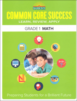 Barron's Common Core Success: Grade 1 Math