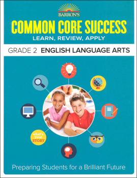 Barron's Common Core Success: Grade 2 English Language Arts