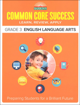 Barron's Common Core Success: Grade 3 English Language Arts