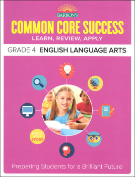 Barron's Common Core Success: Grade 4 English Language Arts