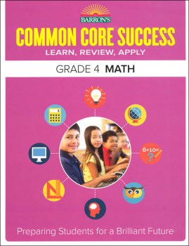 Barron's Common Core Success: Grade 4 Math