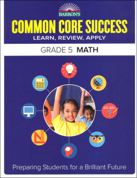 Barron's Common Core Success: Grade 5 Math