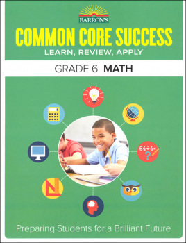 Barron's Common Core Success: Grade 6 Math