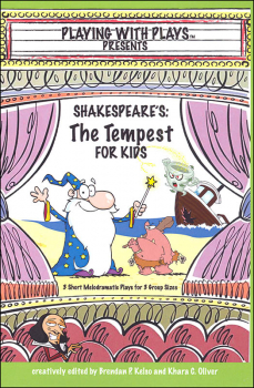 Playing with Plays Presents: Shakespeare's the Tempest for Kids