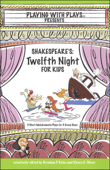 Playing with Plays Presents: Shakespeare's Twelfth Night for Kids