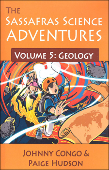 Sassafras Science Adventures Volume 5: Geology