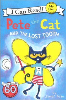 Pete the Cat and the Lost Tooth (I Can Read! My First)