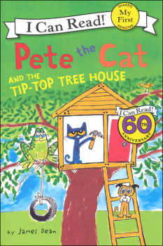 Pete the Cat and the Tip-Top Tree House (I Can Read! My First)