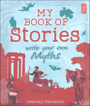 My Book of Stories - Write Your Own Myths