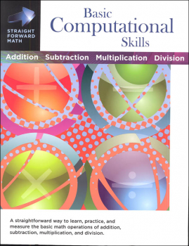 Basic Computational Skills (Straight Forward Math)