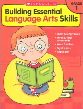 Building Essential Language Arts Skills Grade 1
