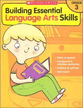 Building Essential Language Arts Skills Grade 3