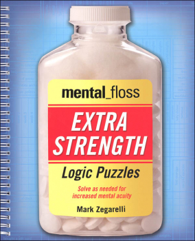 Mental Floss Extra Strength Logic Puzzles