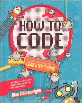 How to Code: Step-By-Step Guide to Computer Coding
