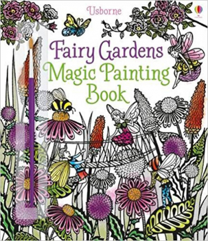 Fairy Gardens Magic Painting Book (Magic Painting Books)