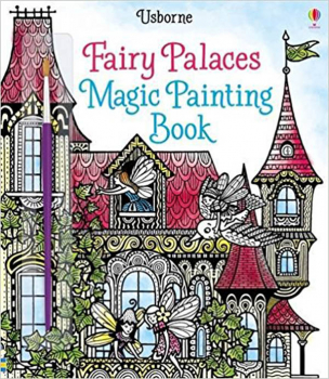 Fairy Palaces Magic Painting Book (Magic Painting Books)