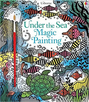 Under the Sea Magic Painting Book (Magic Painting Books)