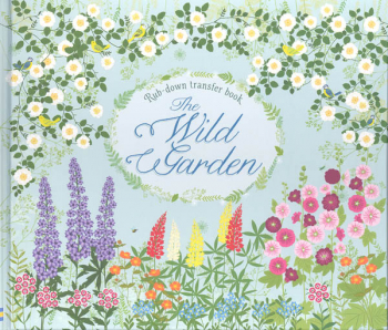 Wild Garden Rub-Down Transfer Book