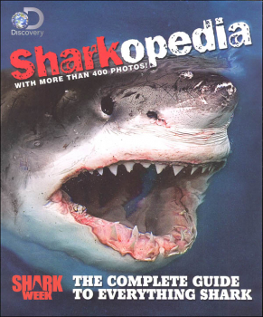 Discovery Sharkopedia: Complete Guide to Everything Shark