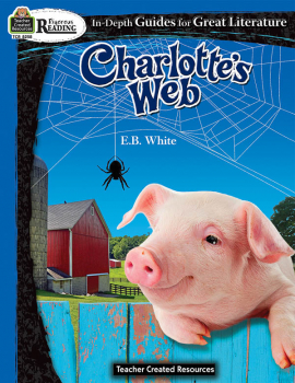 Charlotte's Web In Depth Guide for Great Literature (Rigorous Reading)