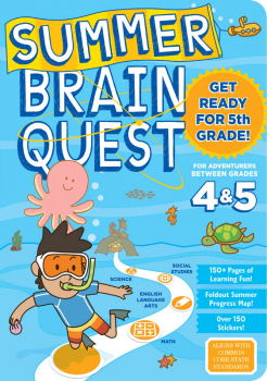 Summer Brain Quest - Between Grades 4 & 5