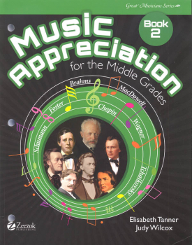 Music Appreciation: Book 2 for the Middle Grades
