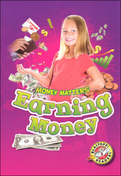 Earning Money (Money Matters Blastoff Readers - Level 2)