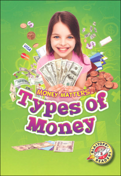 Types of Money (Money Matters Blastoff Readers - Level 2)