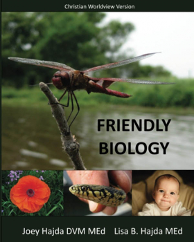 Friendly Biology Student Textbook Christian Worldview Version