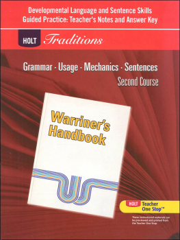 Holt Traditions Warriner's Handbook Developmental Language and Sentence Skills Answer Key Grade 8 Second Course
