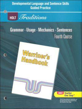 Holt Traditions Warriner's Handbook Developmental Language and Sentence Skills Guided Practice Grade 10 Fourth Course
